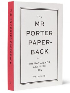 Mr Porter Manual For A Stylish Life