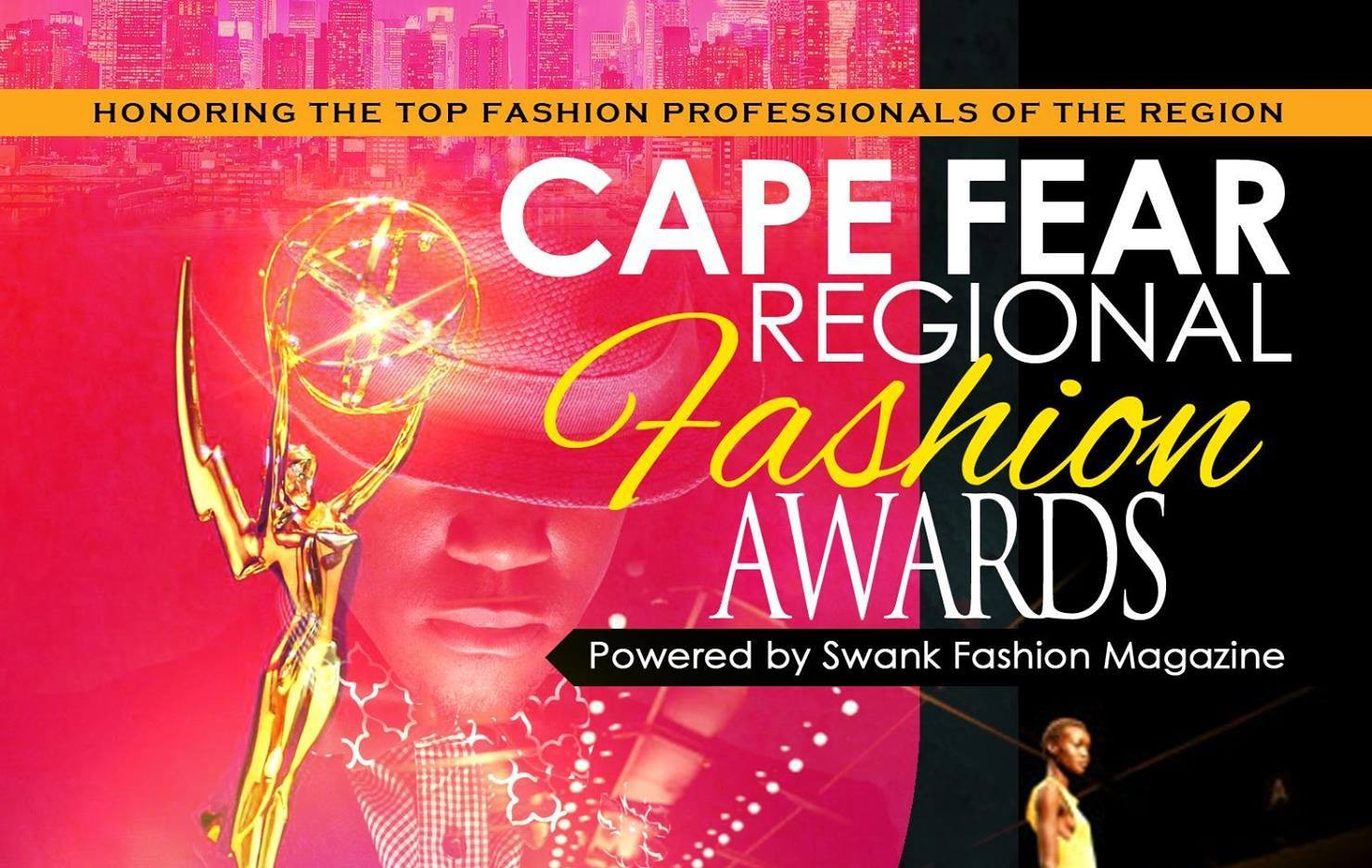 The Cape Fear Regional Fashion Awards took place this past Saturday in Fayetteville, NC